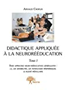 Trois approches neurorééducatives généralistes