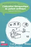 L'éducation thérapeutique du patient cardiaque